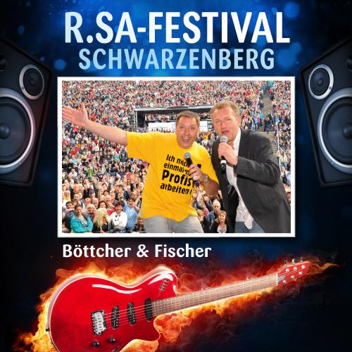 R.SA-Festival mit Böttcher & Fischer!
