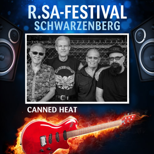 R.SA-Festival mit CANNED HEAT!