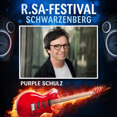 R.SA-Festival mit PURPLE SCHULZ!