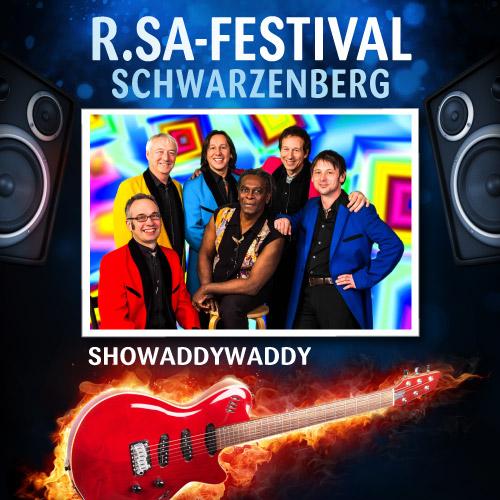 R.SA-Festival mit SHOWADDYWADDY!