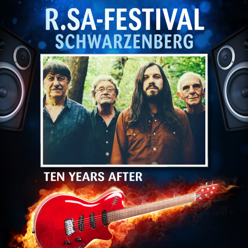 R.SA-Festival mit TEN YEARS AFTER!