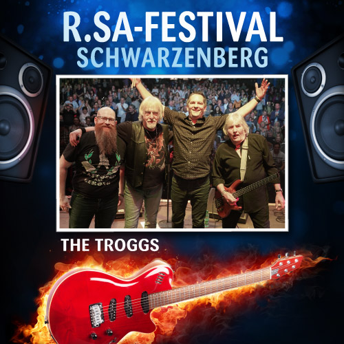 R.SA-Festival mit THE TROGGS!