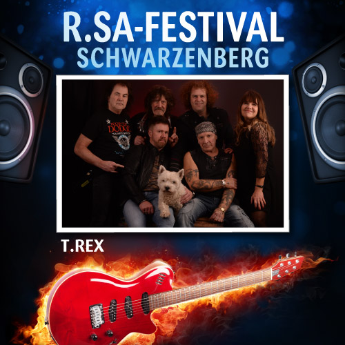 R.SA-Festival mit T.REX!